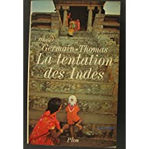 La tentation des indes