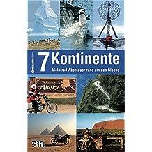 7 Kontinente: Motorrad-Abenteuer rund um den Globus