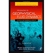 Introduction to Geophysical Fluid Dynamics: Physical and Numerical Aspects