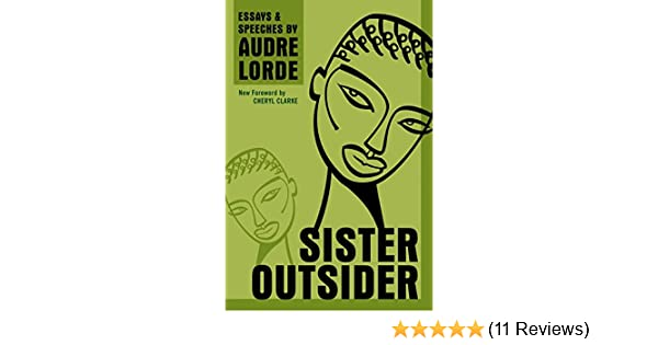 Sister Outsider: Essays and Speeches (Crossing Press