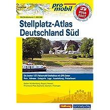 Deutschland Süd Stellplatz-Atlas 2016 (Hallwag Promobil)
