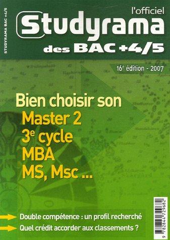 L'officiel Studyrama des Bac +4/5 : Bien choisir son Master 2, 3e cycle, MBA, MS, Msc... par Jean-Cyrille Boutmy, Julie Mleczko, Collectif