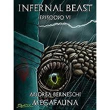 Megafauna (Infernal Beast Vol. 6)