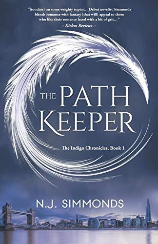 The Path Keeper (Indigo Chronicles, Band 1) (Chronicles Keeper)