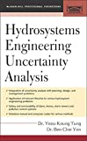 Hydrosystems Engineering Uncertainty Analysis (McGraw-Hill Civil Engineering)
