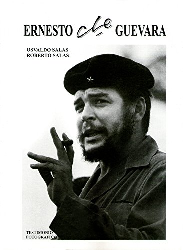 Ernesto Che Guevara, Testimonio Fotografico