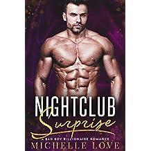 Nightclub Surprise: A Bad Boy Billionaire Romance (Nightclub Sins Book 3)