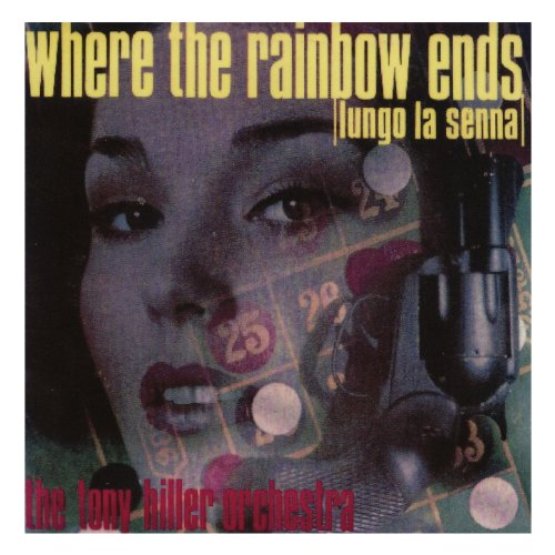 Where the Rainbow Ends (Lungo ...