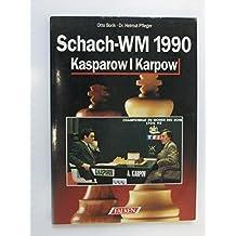 Schach-WM 1990 Kasparow-Karpow