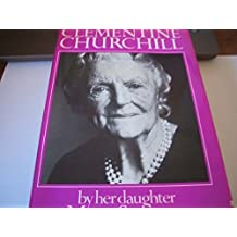 Clementine Churchill by Mary Soames (1979-06-26)