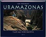 Uramazonas: Fluss aus der Sahara -