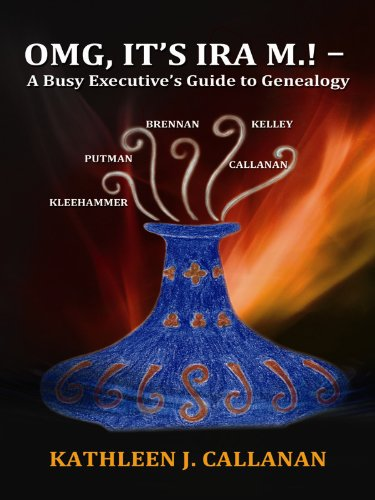 omg-its-ira-m-a-busy-executives-guide-to-genealogy-english-edition