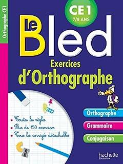 Bled CE Grammaire Orthographe Conjugaison dp