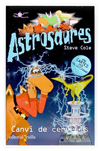 Canvi de cervells (Astrosaurus) por Steve Cole