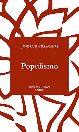 Populismo (Ensayo nº 1) por Jose Luis Villacañas