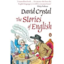 The Stories of English by David Crystal (5-May-2005) Paperback