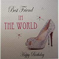 WHITE COTTON CARDS Best Friend in the World Happy Birthday Handmade Town Card with Glitter Shoe