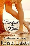 Barefoot Kisses: A Billionaire Love Story (The Kisses Series Book 6)