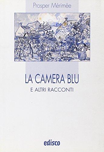 La camera blu e altri racconti. Con espansione online