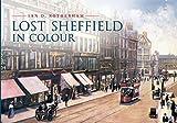 Lost Sheffield in Colour