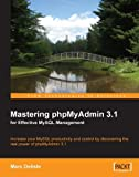 Mastering phpMyAdmin 3.1 for Effective MySQL Management (English Edition)
