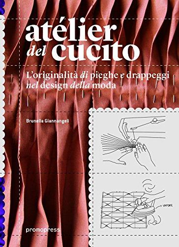 atelier-del-cucito-loriginalita-di-pieghe-e-drappeggi-nel-design-della-moda-ediz-italiana-e-spagnola