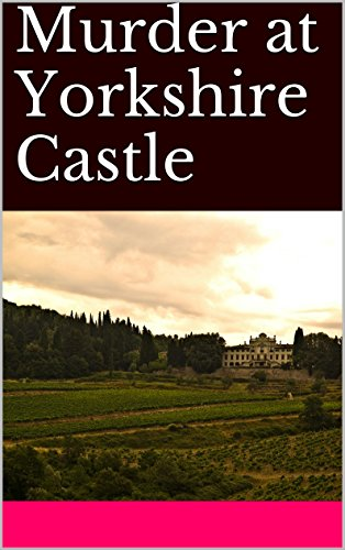 Murder at Yorkshire Castle: A Robert Milo mystery (English Edition) por Tom Perrott