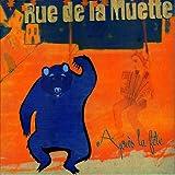 Après la fête   Rue de la Muette (Groupe de chanson français). Chanteur