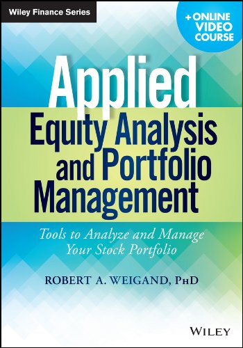 Applied Equity Analysis and Portfolio Management (Wiley Finance) por Robert A. Weigand