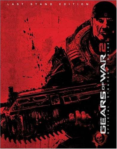 Preisvergleich Produktbild Gears of War 2: Last Stand Edition Strategy Guide (Bradygames Signature Guides)