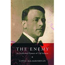 The Enemy: An Intellectual Portrait of Carl Schmitt
