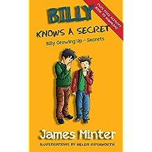 Billy Knows A Secret: Secrets: Volume 8 (Billy Growing Up)
