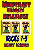 Minecraft Stories: Anthology Books 1 - 3 (Minecraft Steve)