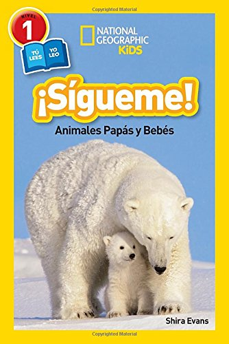 sigueme-animales-papas-y-bebes-follow-me-libros-de-national-geographic-para-ninos-national-geographi