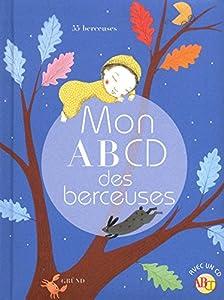 """Afficher """"Mon ABCD des berceuses"""""""