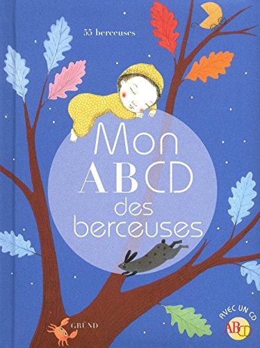 MON ABCD DES BERCEUSES par FRANCOISE TENIER