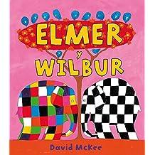 Elmer y Wilbur / Elmer and Wilbur