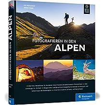 Fotografieren in den Alpen