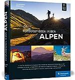 Fotografieren in den Alpen - Iris Kürschner