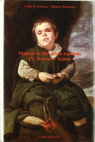Manual de literatura española. Tomo IV. Barroco, teatro