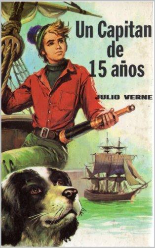 Un capitán de 15 años (con Biografía) por Julio Verne