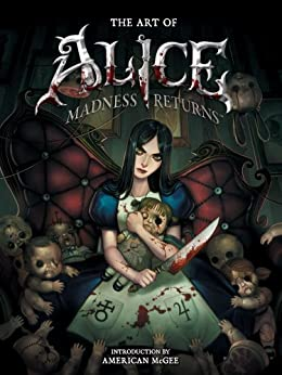 The Art of Alice: Madness Returns par [McGee, American]