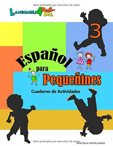 Español para Pequeñines 3 - Cuaderno de Actividades por Graciela Castellanos