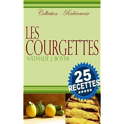 Les courgettes (Redécouvrir t. 3)