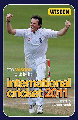 The Wisden Guide to International Cricket 2011 por Steven Lynch