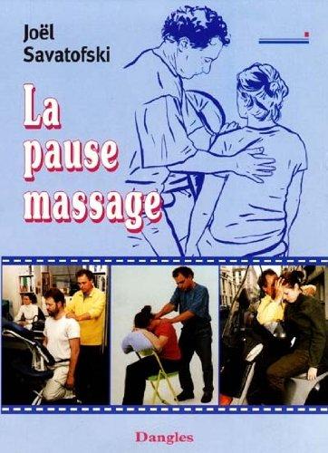 La Pause massage par Joël Savatofski
