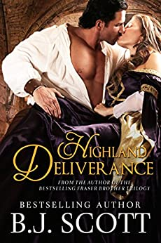 Highland Deliverance (Blades of Honor Book 3) by [Scott, B.J.]