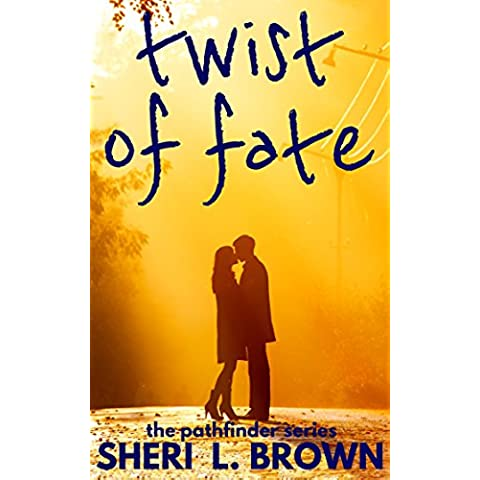 Twist of Fate (The Pathfinder Series Book 1) (English Edition)