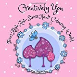 Creatively You Trees Alive Anti-Stress Adult Coloring Book: Volume 3 (Adult Coloring Books)
