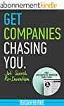 Get Companies Chasing You: Job Search...
